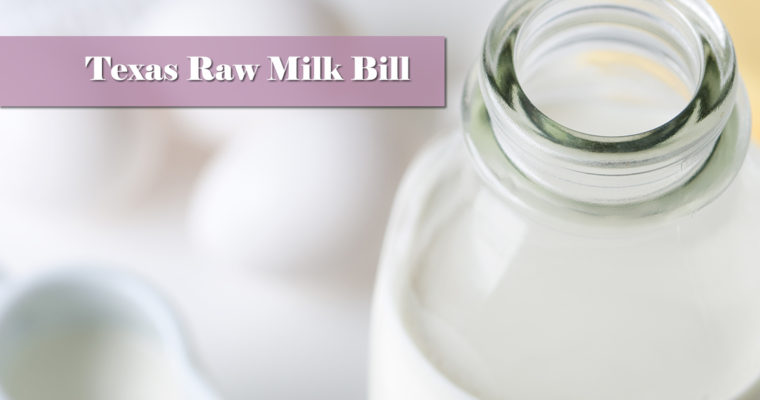 Texas Raw Milk Bill Moving Forward!