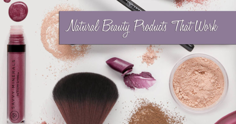 Natural Beauty Products that Work